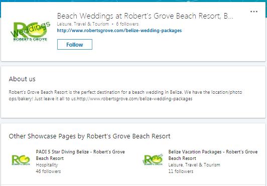 Linkedin for Resorts example, Robert's Grove Beach Resort in Belize